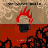 Hot Water Music - Light It Up